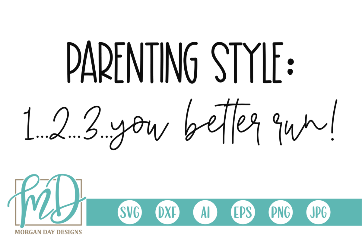 Parenting Style SVG, DXF, AI, EPS, PNG, JPEG example image 1