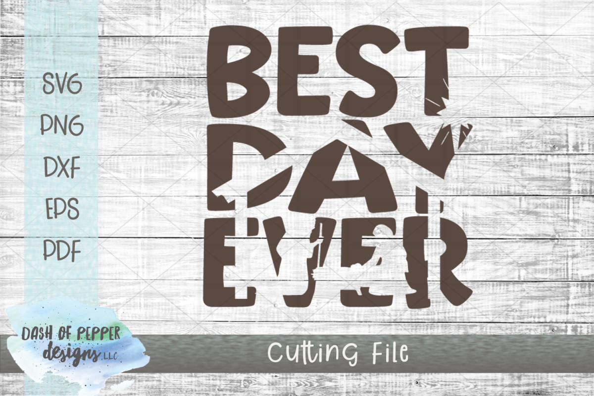 Best Day Ever SVG - A Christmas SVG example image 1