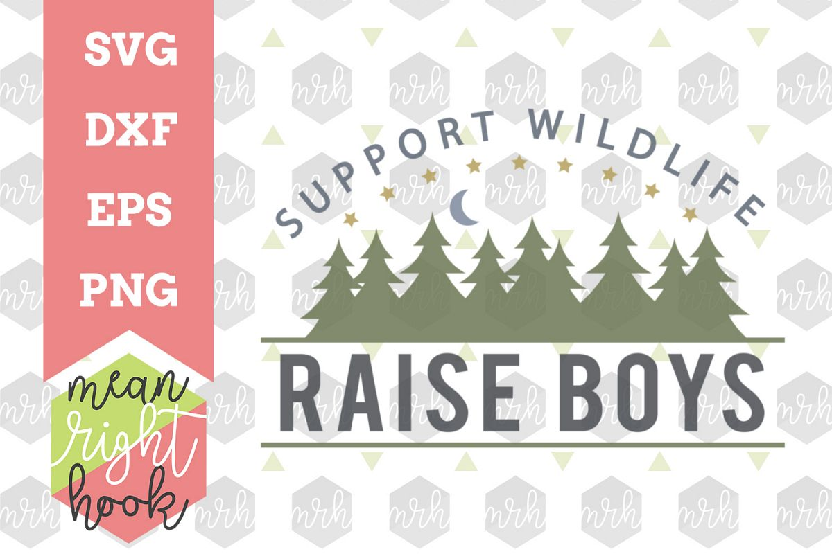 Support Wildlife Raise Boys - SVG, EPS, DXF, PNG vector files for cutting  machines like the Cricut Explore & Silhouette