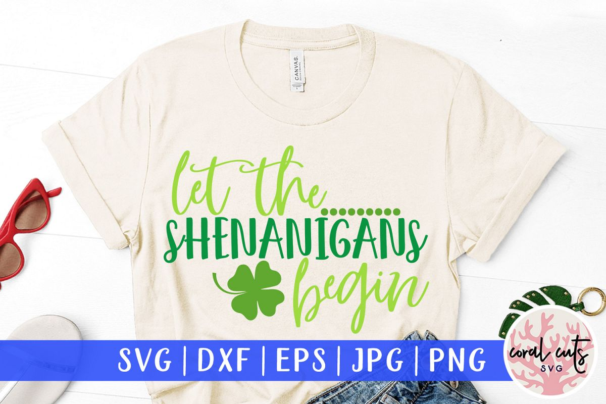 Let the shenanigans begin - St. Patrick's Day SVG EPS DXF example image 1
