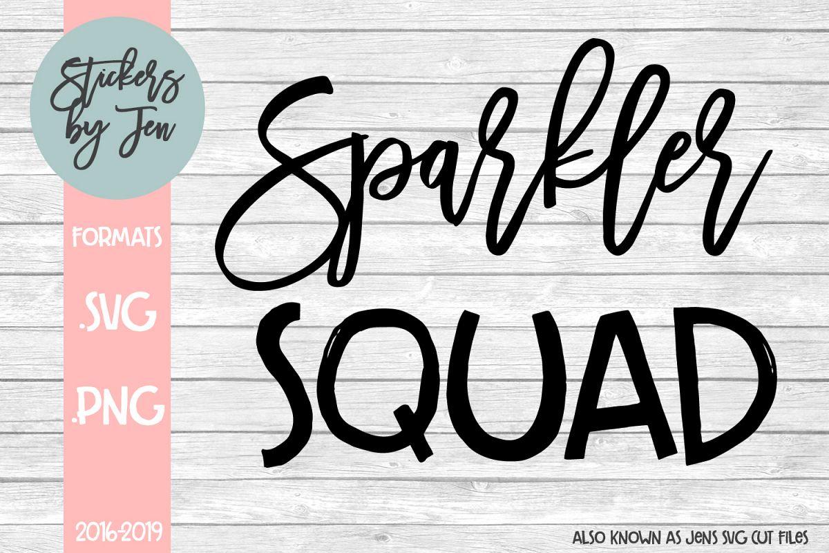 Sparkler squad svg cut file example image 1