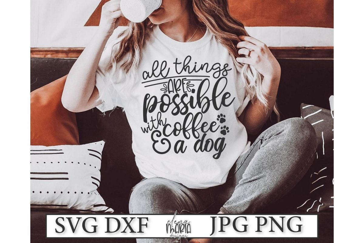 Dog Coffee SVG | Dog Quote Paw Print Svg example image 1