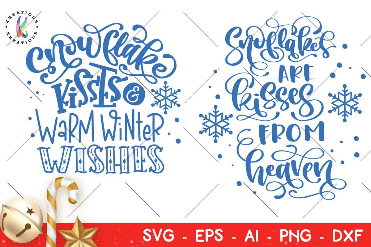 Christmas In Heaven Svg.Snowflakes Are Kisses From Heaven Svg Christmas Quotes