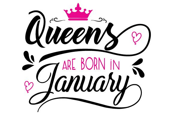 Queens are born in January Svg,Dxf,Png,Jpg,Eps vector file example image 1