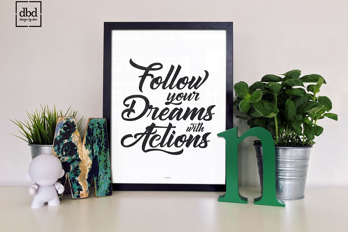 Follow your Dreams with Actions example image 1