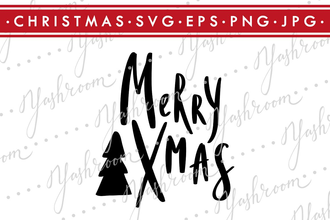 Merry Christmas - Quote SVG Cut File Silhouette example image 1