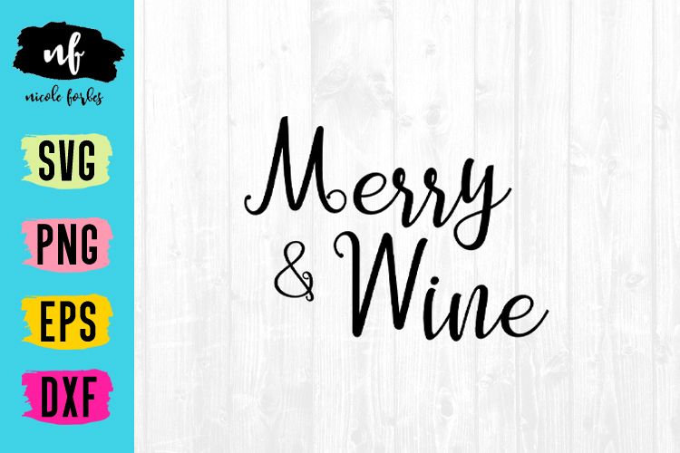 Merry & Wine SVG Cut File example image 1