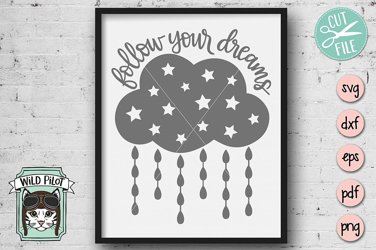 Follow Your Dreams SVG file, Cut file, Cloud SVG file, Baby example image 1