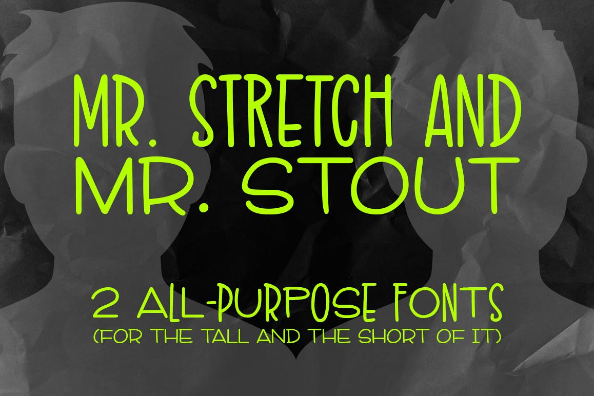 Mr. Stretch & Mr. Stout Font Duo example image 1