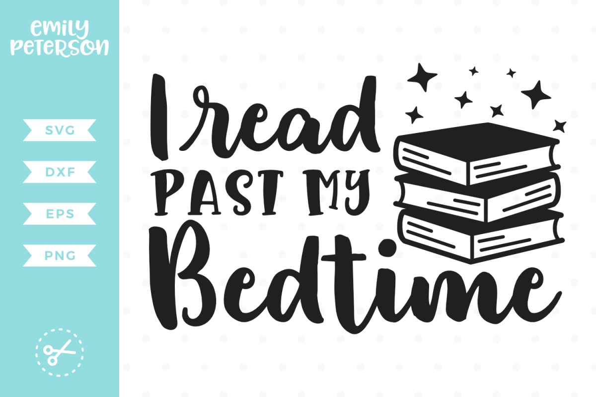 I Read Past My Bedtime SVG DXF EPS PNG example image 1