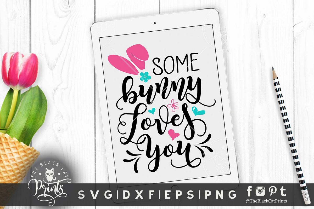 Some bunny loves you SVG DXF PNG EPS example image 1