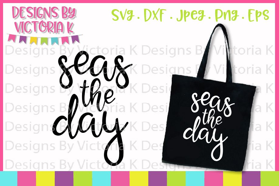 Seas the day svg, Summer cut files, SVG, SVG, DXF, PNG example image 1