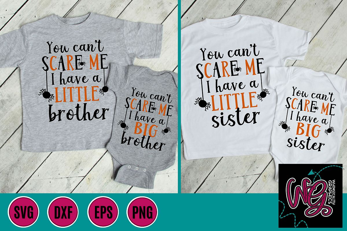 You Can't Scare Me Big Little Sister Brother SVG, DXF, PNG example image 1