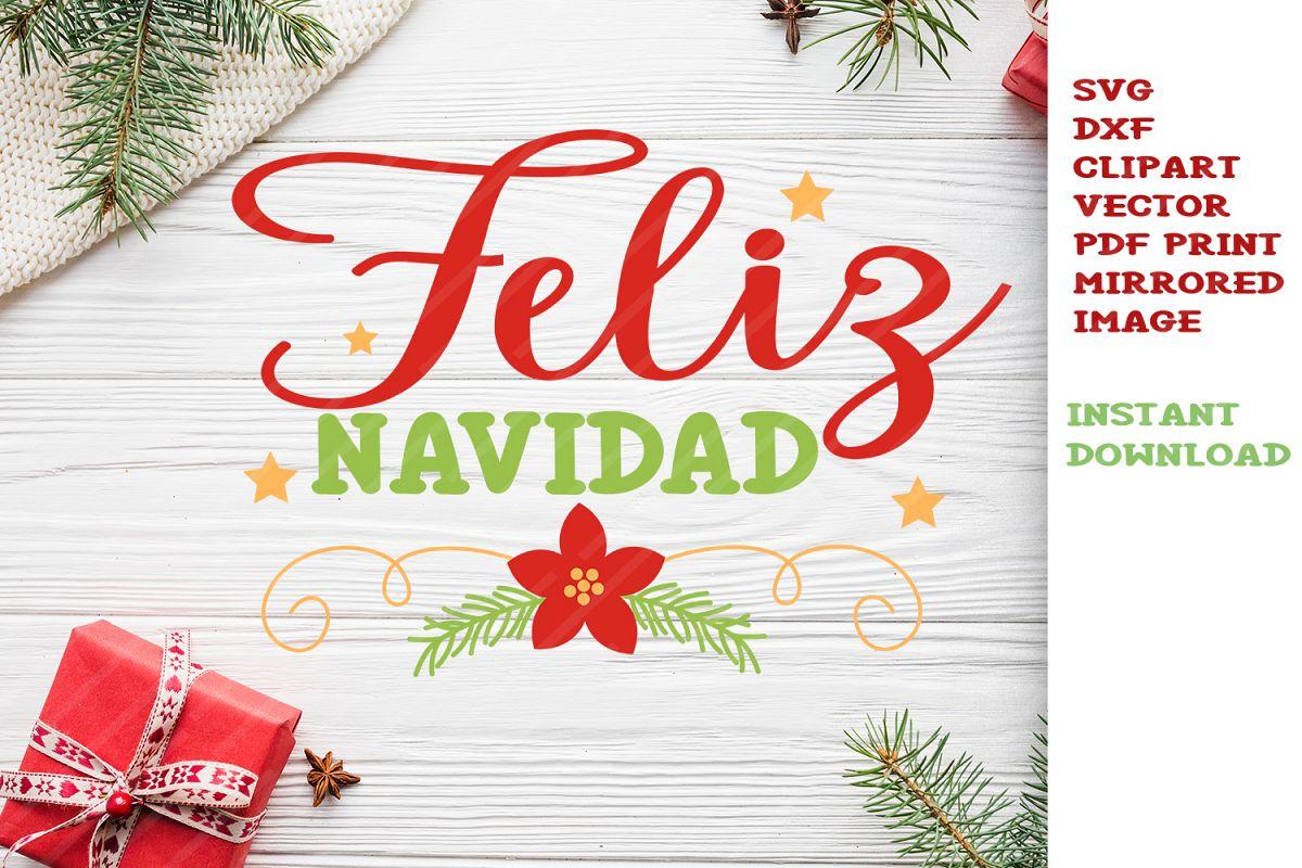 Feliz Navidad Svg Cut Files Clipart Vector Christmas Svg