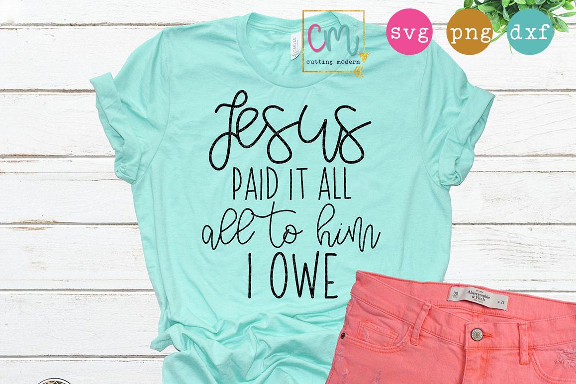 Jesus Paid It All All To Him I Owe example image 1