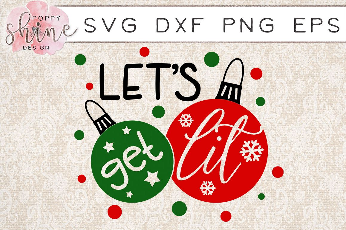 Let's Get Lit SVG PNG EPS DXF Cutting Files example image 1