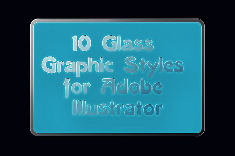 10 Glass Transparent Adobe Illustrator Graphic Styles example image 1