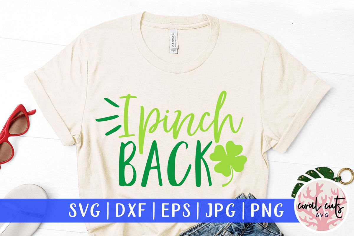 I pinch back - St. Patrick's Day SVG EPS DXF PNG example image 1