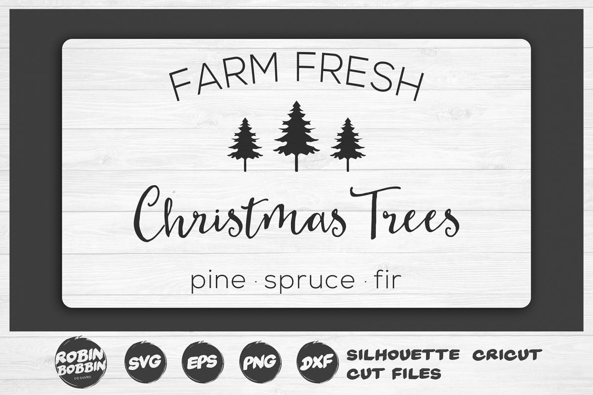 Farm Fresh Christmas Trees.Farm Fresh Christmas Trees Svg Farmhouse Christmas Svg