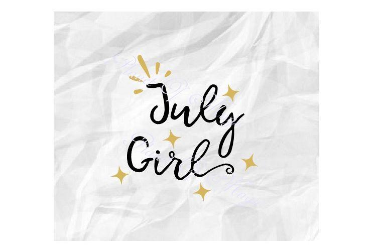 July Birthday Svg, July Girl Svg, Birthday Girl Svg,July Svg example image 1