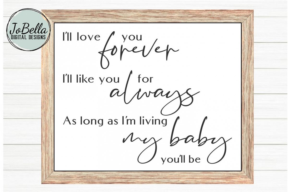 Kids Room SVG & Printable - I'll Love You Forever... example image 1