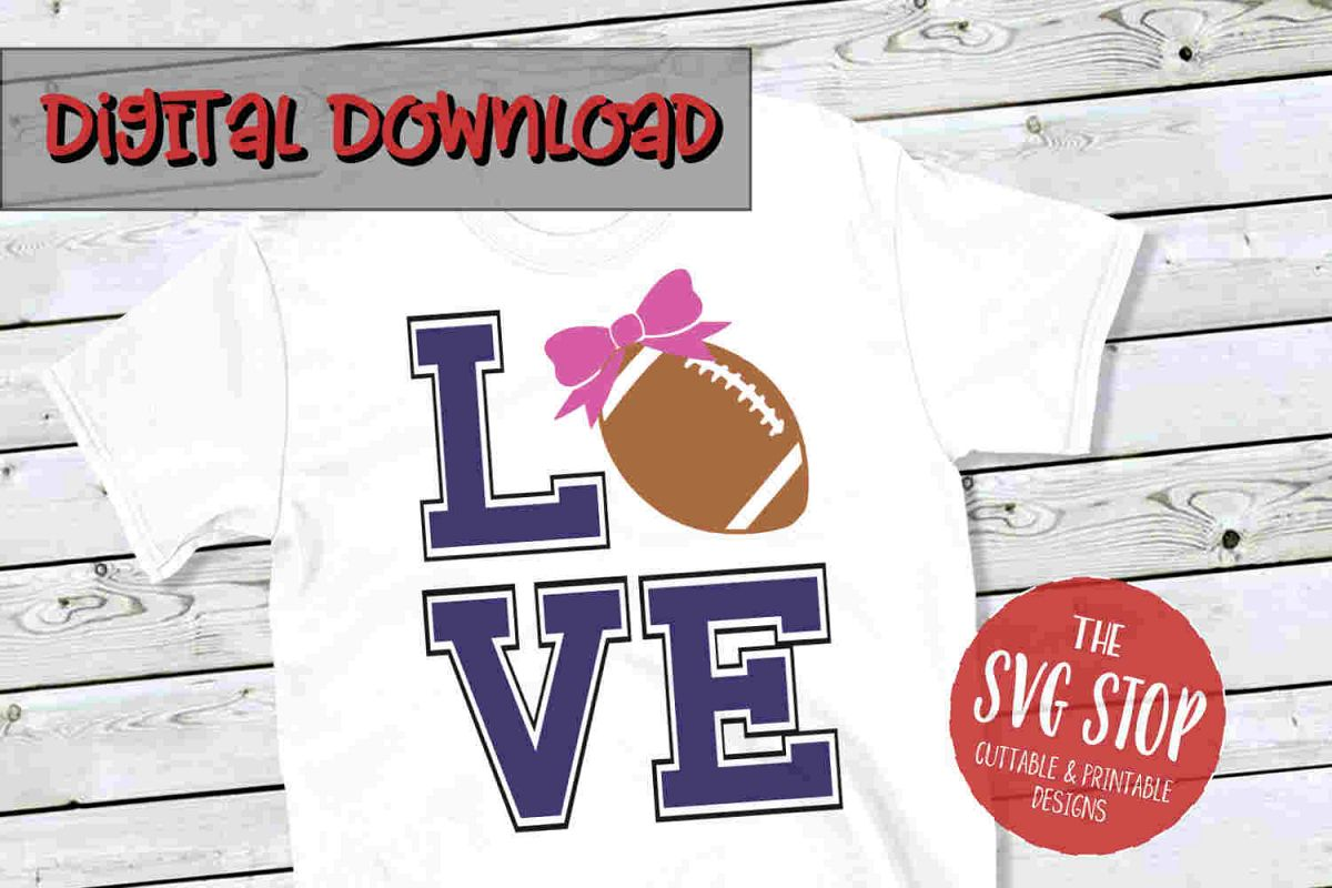 Love Football -SVG, PNG, DXF example image 1