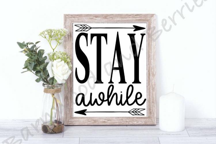 Stay Awhile SVG example image 1