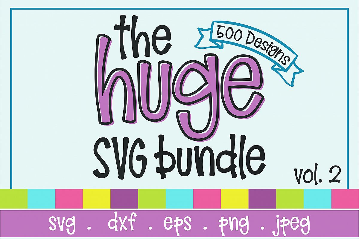 The Huge SVG Bundle Vol 2, 500 Cutting files, SVG, DXF,PNG example image 1
