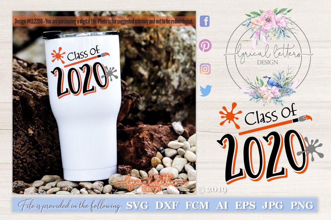 Class of 2020 Graduation Artist Art Paint Brush SVG LL220B example image 1