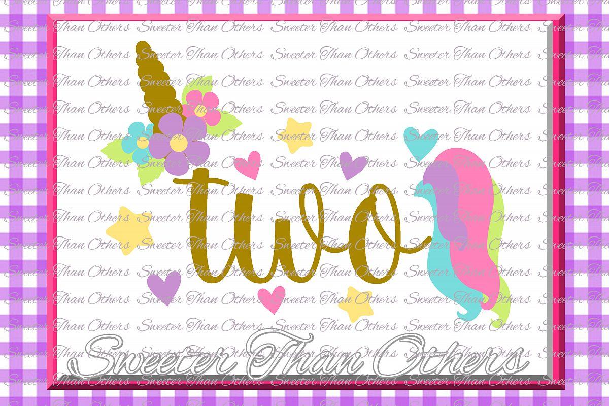 Second Birthday SVG, 2nd Birthday Unicorn svg example image 1