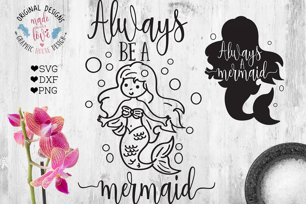 Always Be a Mermaid  (SVG, DXF, PNG) example image 1