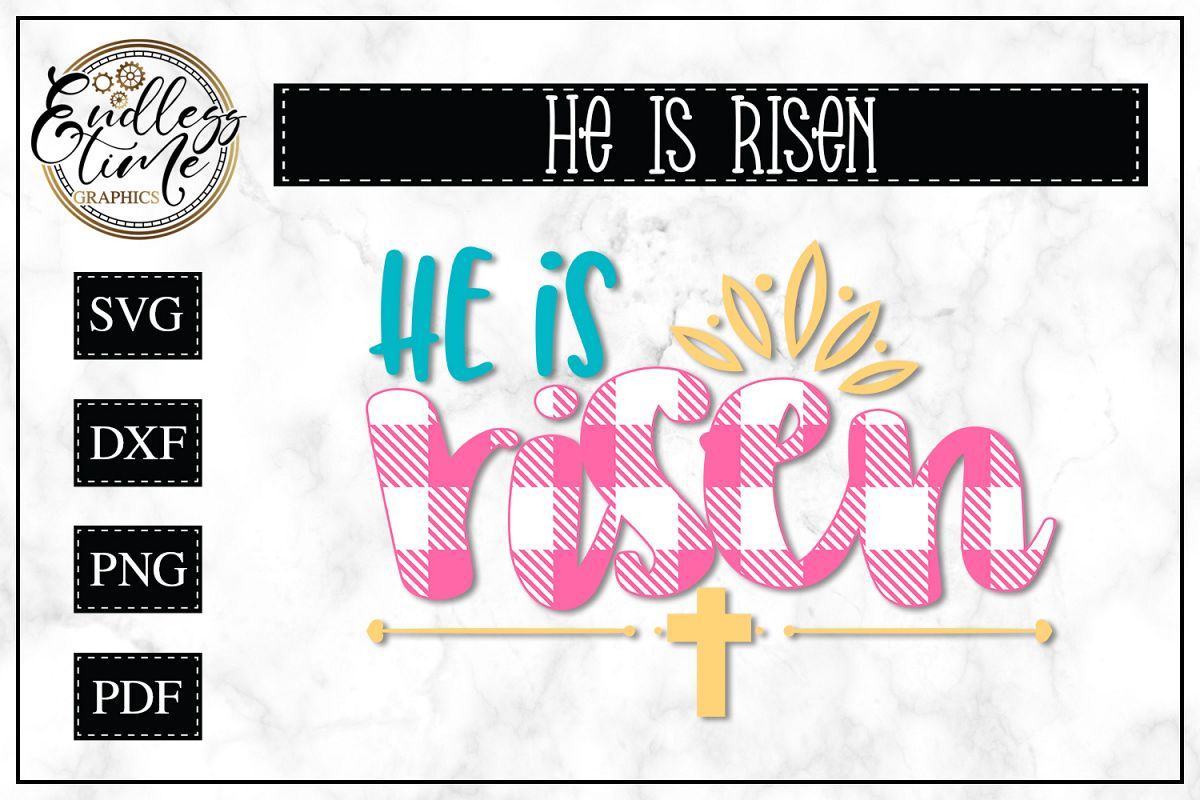 He Is Risen - A Spiritual Easter SVG example image 1