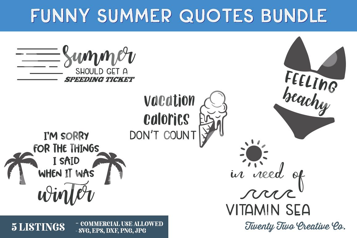 Funny Summer Quotes Bundle - SVG, EPS, DXF, PNG, JPG