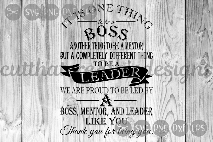 Boss Leader Mentor Quotes Cut File Svg