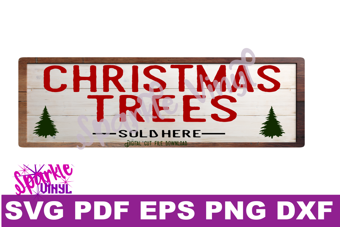 Christmas trees sold here sign farmhouse style sign svg cutting files for cricut sihouette, Make your own Christmas sign stencil. example image 1