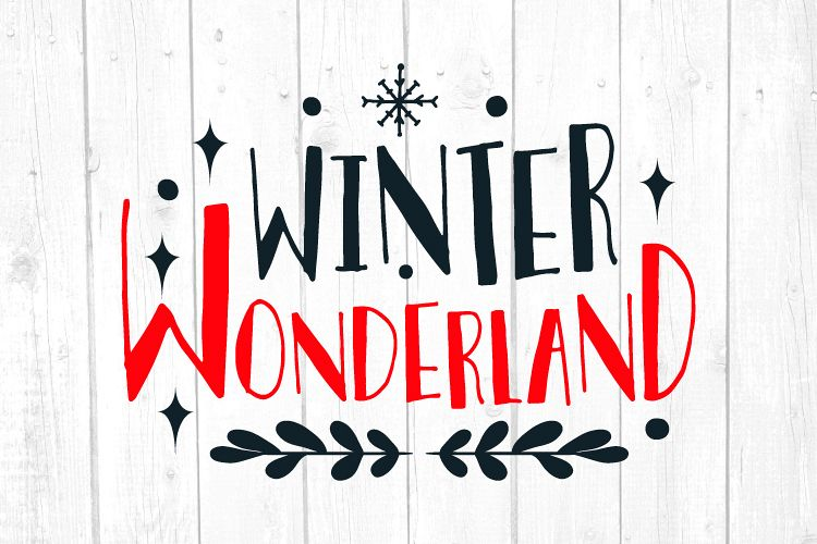 Winter Wonderland Svg, Christmas, Christmas Svg example image 1