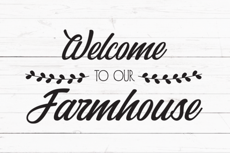 Welcome to our farmhouse svg, Fixer Upper inspired svg, svg for signs, svg  for decal, cutting file, rustic svg, farmhouse decor, cricut svg