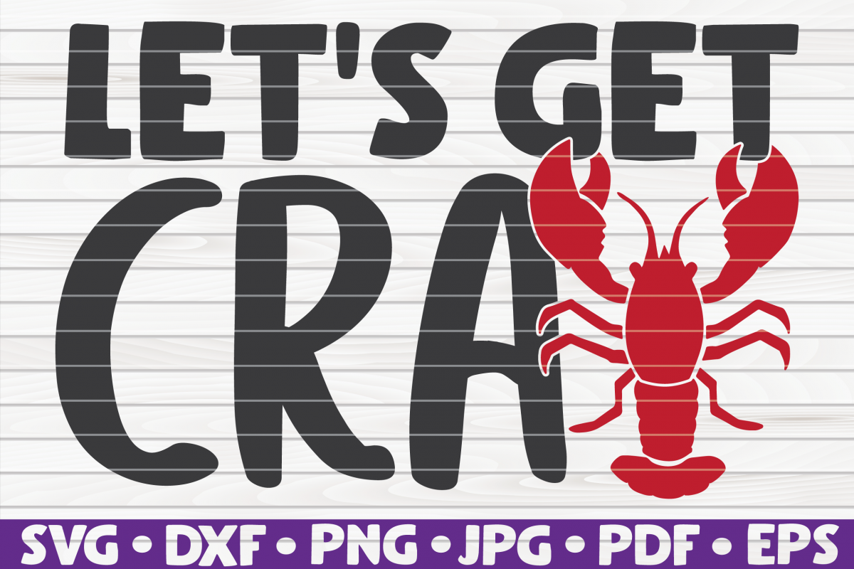 Let's get Cray| Mardi Gras saying | SVG | cut file example image 1