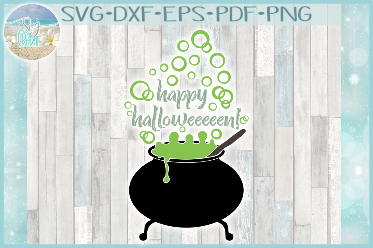 Happy Halloween Quote Witch Cauldron Bubbles SVG example image 1