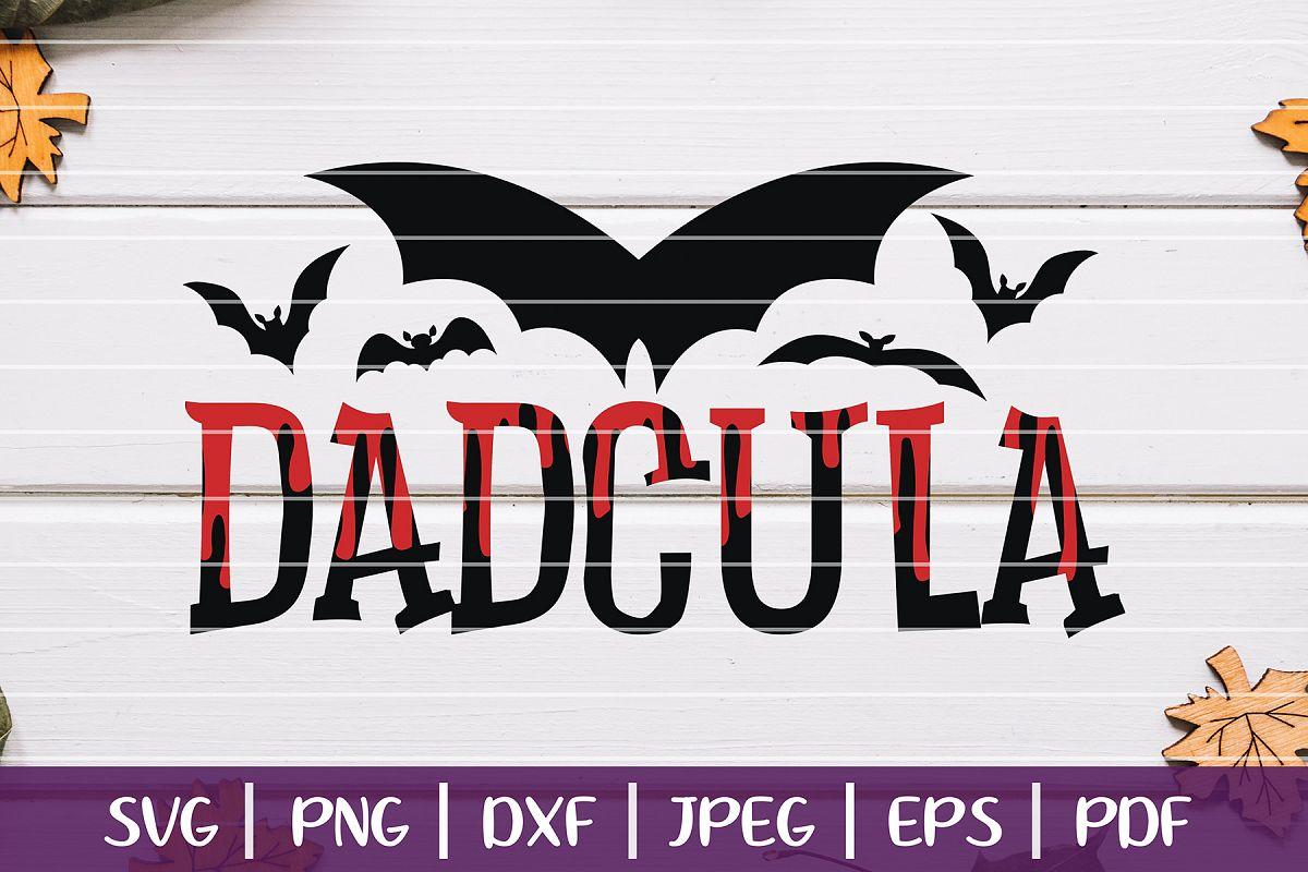 DadCula SVG, Halloween Cut Files for Dad, Cricut & More example image 1