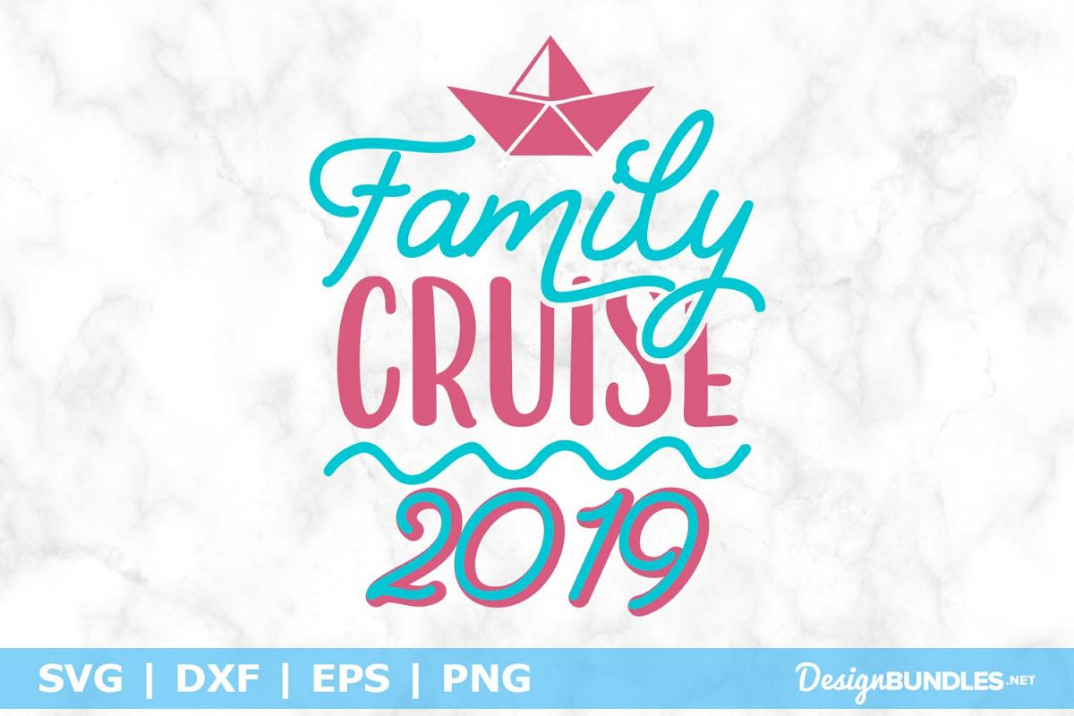 Family Cruise 2019 SVG File example image 1
