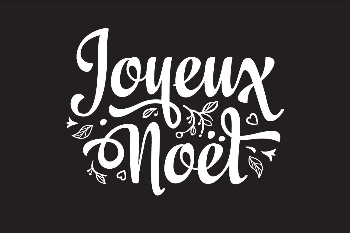 Alphabet Joyeux Noel.French Joyeux Noel Christmas Card Merry Xmas Winter Background France Holiday Ornament Christmas Logo Monochrome