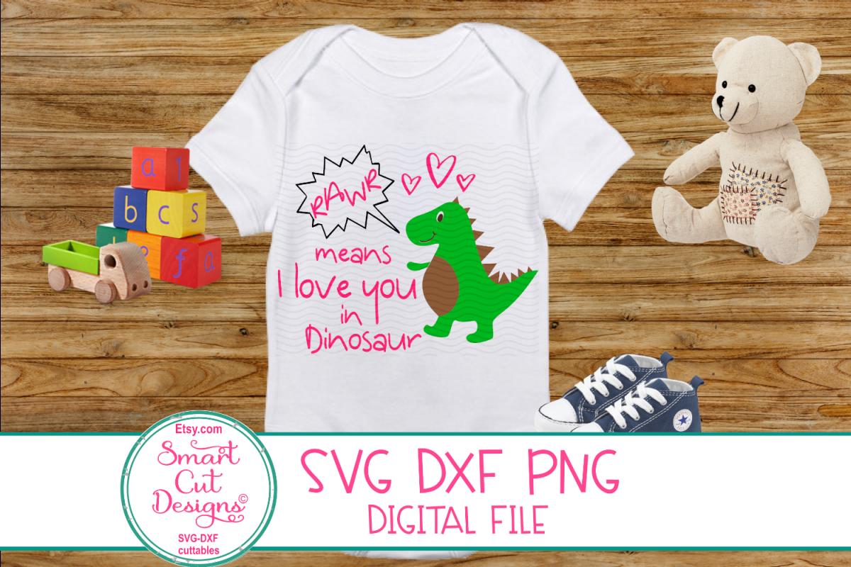 b1803053a Rawr, means I Love You SVG, Kids Valentine SVG, Dinosaur SVG example image