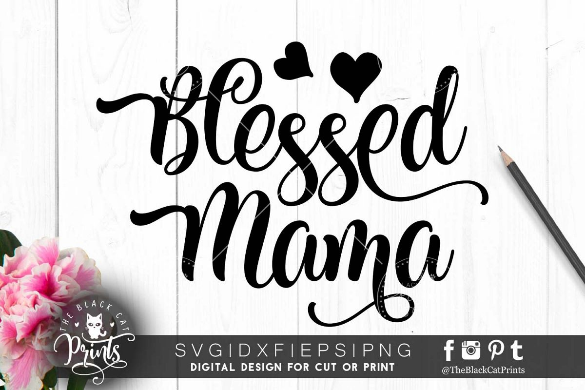 Blessed Mama SVG PNG EPS DXF example image 1