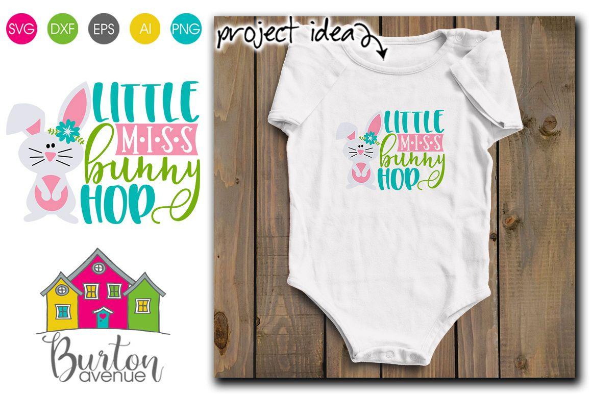 Little Miss Bunny Hop Easter Svg File 197084 Svgs Design Bundles