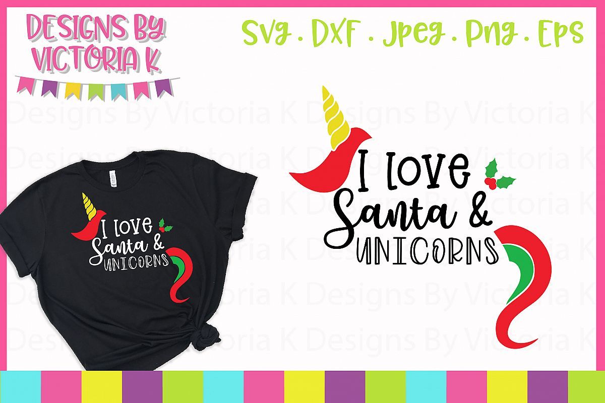 I love Santa and Unicorns SVG, DXF example image 1