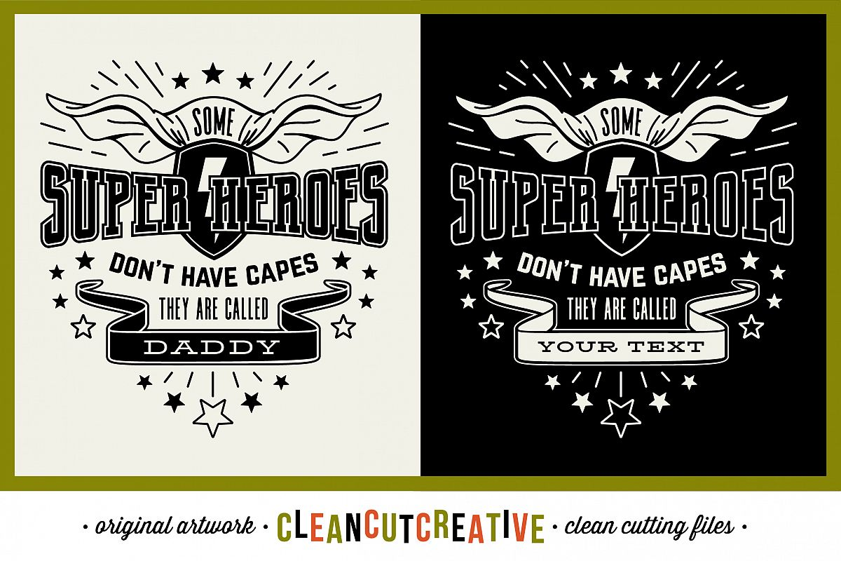 Some Super Heroes don't have Capes - they are called DADDY/YOUR NAME - SVG DXF EPS PNG - Cricut & Silhouette - clean cutting files example image 1