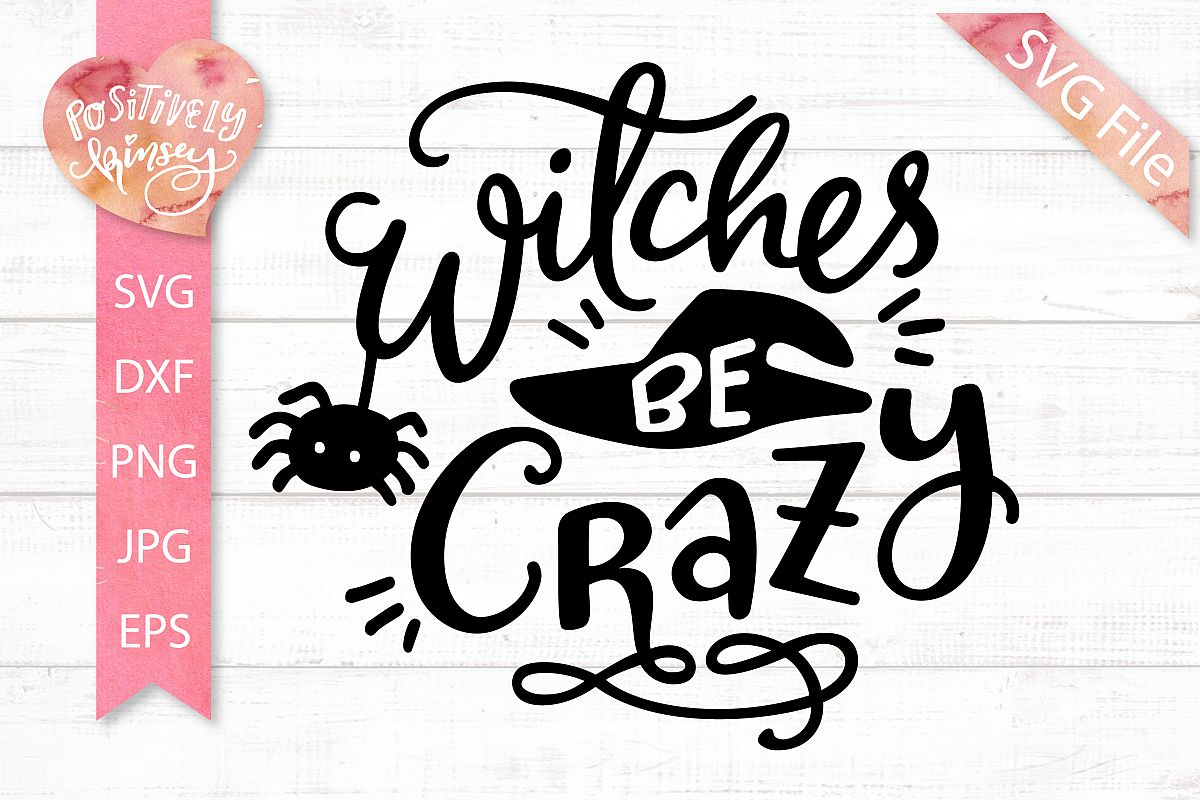 Witches Be Crazy SVG - Funny Halloween SVG, Witch SVG Design example image 1