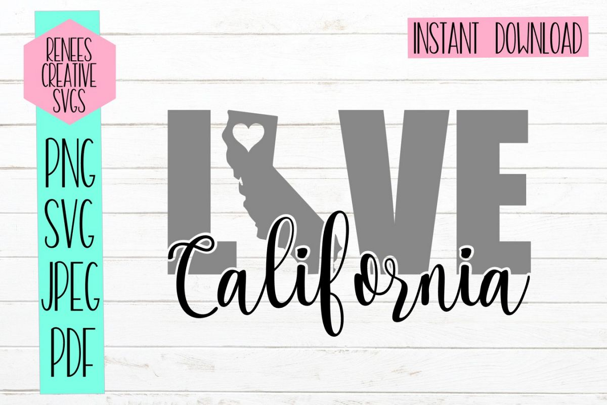 California Love | State SVG | SVG Cutting File example image 1