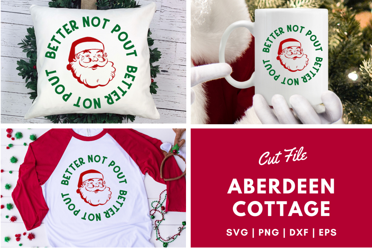 Better Not Pout - Christmas SVG | PNG | DXF | EPS example image 1